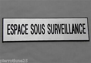 """Capable Plaque Gravée """"espace Sous Surveillance"""" (2 Versions) Petit Format"""