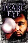 Pearl Eye Braddock SR Fantasy America Star Books Paperback Soft. 9781424181919