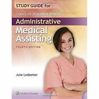 Study Guide for Lippincott Williams & Wilkins' Administrative Medical Assisting by Julie Ledbetter (Paperback, 2016)