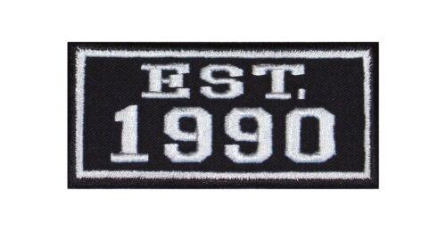 Established 1990 Biker Patches Aufnäher Year Est Founded Gegründet Since MC Seit