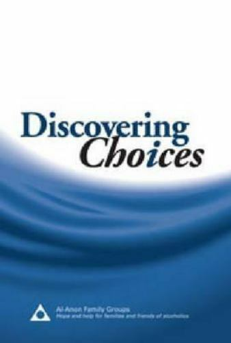 Discovering Choices: Our Recovery in Relationships 6