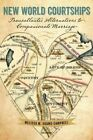 New World Courtships: Transatlantic Alternatives to Companionate Marriage by Melissa M. Adams-Campbell (Paperback, 2015)