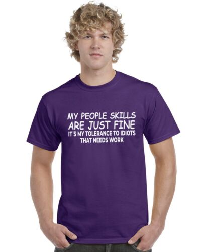 My People Skills Are Just Fine Funny Adults Tee Top T-Shirt Sizes S-XXL