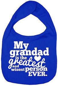 Grandad-Baby-Bib-034-My-Grandad-is-the-greatest-wisest-person-EVER-034-Grandfather