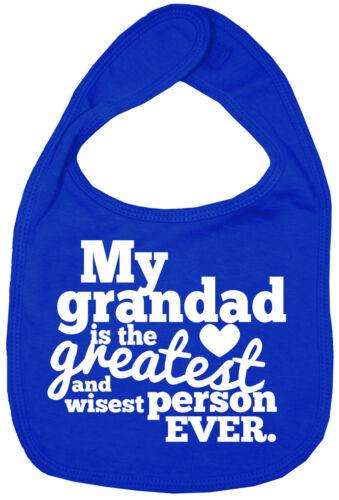"Grandad Baby Bib /""My Grandad is the greatest wisest person EVER/"" Grandfather"