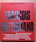 POLITIQUE - SOCIALISME - BIOGRAPHIE / FRANCOIS MITTERAND - PAVAUX-DRORY - NEUF !