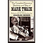 The Complete Humorous Sketches and Tales of Mark Twain by Mark Twain (Paperback, 1996)