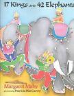 Mahy & Mccarthy : 17 Kings and 42 Elephants (Hbk) by Margaret Mahy (Hardback)