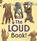 Loud Book! von Deborah Underwood (2015, Gebundene Ausgabe)