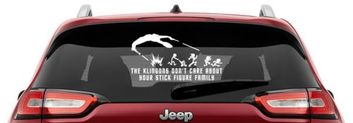 The Klingons Don/'t Car About Your Stick Figure Family Vinyl Decal
