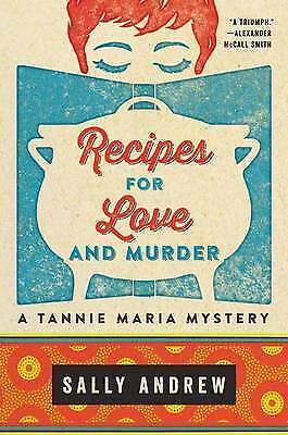 Recipes for Love and Murder (Tannie Maria Mystery), Excellent, Andrew, Sally Boo