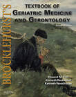 Brocklehurst's Textbook of Geriatric Medicine and Gerontology by Howard M. Fillit, Kenneth W. Woodhouse, Kenneth Rockwood (Mixed media product, 2010)