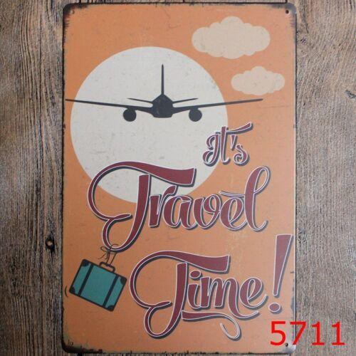 Metal Tin Sign it/'s travel time Bar Pub Vintage Retro Poster Cafe ART