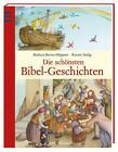 Die schönsten Bibel - Geschichten von Barbara Bartos-Höppner (2014, Gebundene Ausgabe)