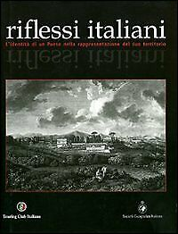 Riflessi italiani - [Touring Club Italiano]