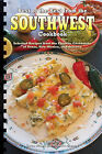 Best of the Best from the Southwest Cookbook: Selected Recipes from the Favorite Cookbooks of Texas, New Mexico, and Arizona by Quail Ridge Press (Spiral bound, 2010)