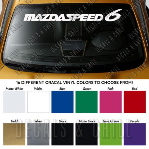 "MAZDASPEED 6 Windshield Banner Vinyl Long Lasting Premium Decal Sticker 40/"""