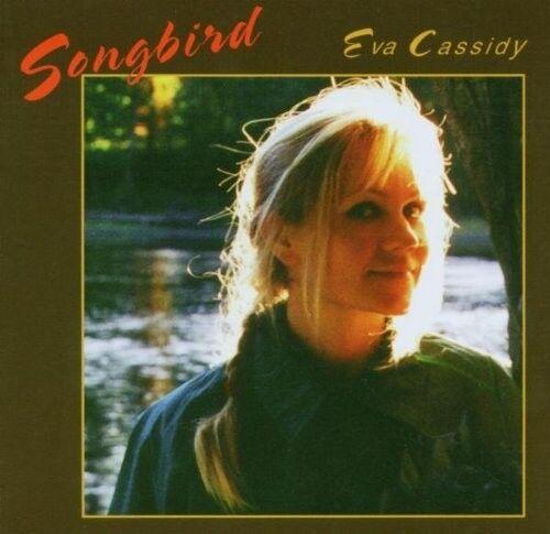 EVA CASSIDY - SONGBIRD  CD NEUF