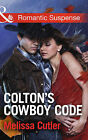 Colton's Cowboy Code by Melissa Cutler (Paperback, 2015)