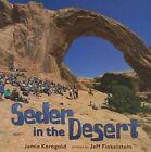 Seder in the Desert by Jamie S Korngold (Hardback, 2014)