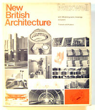 Robert Maxwell NEW BRITISH ARCHITECTURE Thames &  Hudson 1972