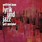 Gottfried Benn, Lyrik und Jazz, 1 Audio-CD von Gottfried Benn (2009)