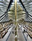 Cutty Sark: The Last of the Tea Clippers by Eric Kentley (Hardback, 2014)