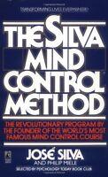The Silva Mind Control Method By Jose Silva, (mass Market Paperback), Pocket Boo