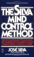 The Silva Mind Control Method By Jose Silva, (mass Market Paperback), Pocket Boo