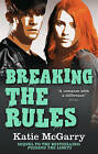 Breaking the Rules by Katie McGarry (Paperback, 2015)