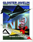 The Gloster Javelin: The RAF's First Delta Wing Fighter by Richard Franks (Paperback, 2006)