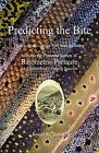 Predicting the Bite by Ronald W Reinhold (Hardback, 2010)