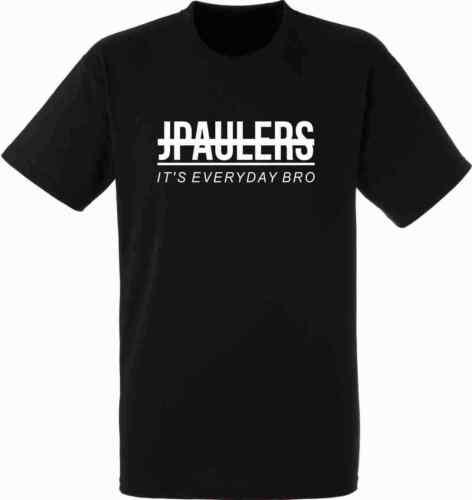 JPaulers It/'s Everyday Bro Jake Paul Insired Ladies Mens Womens Kids T-shirts