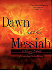Dawn of the Messiah Book1 by Christopher Clarke-Milton (Paperback / softback, 2008)