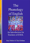 An Introduction to the Phonology of English for Teachers of ESOL by Ray Parker, Tim Graham (Mixed media product, 2002)