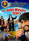 The Torchlighters: The John Wesley Story (DVD, 2014)