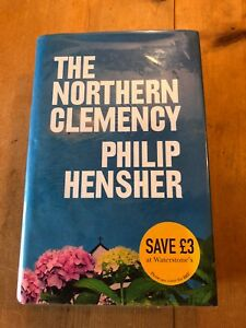 2008-1ST-EDITION-034-THE-NORTHERN-CLEMENCY-034-PHILIP-HENSHER-FICTION-HARDBACK-BOOK