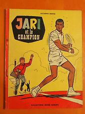 JARI et le champion par Raymond Reding. Collection Jeune Europe Ed du Lombard
