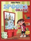 Spooks College by James Gilarte (Paperback, 2017)
