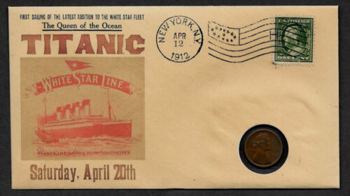 1912 Titanic with 104 year old stamp and coin on a Collector's Envelope 581OP