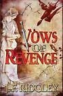 Vows of Revenge by J F Ridgley (Paperback / softback, 2013)