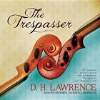 The Trespasser by D H Lawrence (CD-Audio, 2013)