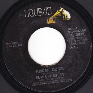 "ELVIS PRESLEY - Kiss Me Quick  7"" 45"
