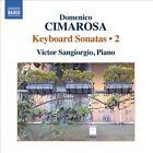 Domenico Cimarosa: Keyboard Sonatas, Vol. 2 (CD, Nov-2011, Naxos (Distributor))