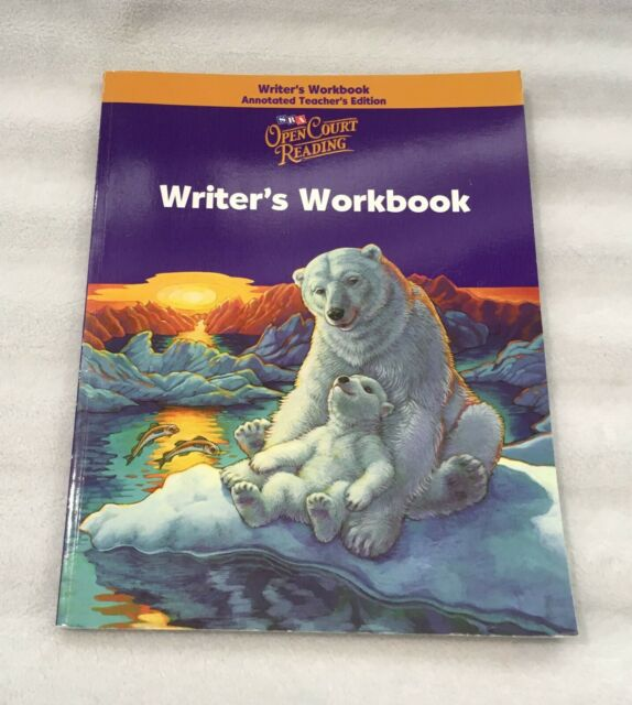 SRA OPEN COURT READING WRITER'S WORKBOOK ANNOTATED TEACHER ...