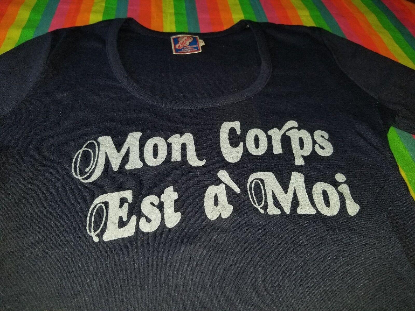 MON CORPS EST A MOI RARE VINTAGE 1977 TEE SHIRT LADIES MEDIUM UNUSED