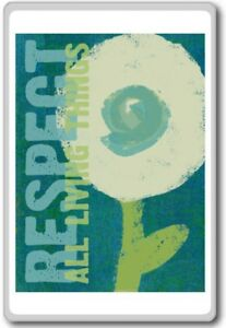 Respect-All-Living-Things-Motivational-Quotes-Fridge-Magnet