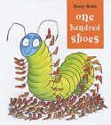 One Hundred Shoes by Tony Ross (Hardback, 2002)