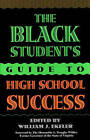 The Black Student's Guide to High School Success by William J. Ekeler (Hardback, 1997)