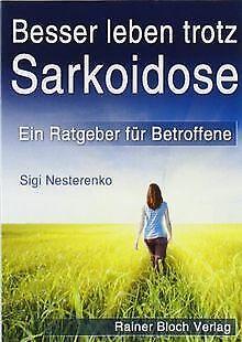 Besser leben trotz Sarkoidose: Ein Ratgeber für Bet... | Buch | Zustand sehr gut